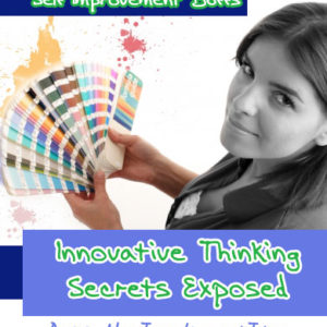 Innovative Thinking Secrets Exposed